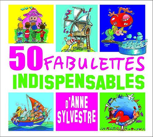 Anne SYLVESTRE - LES 50 FABULETTES Indispensables