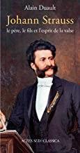 Johann Strauss Alain Duault