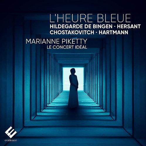 MARIANNE PIKETTY L'Heure bleue le Concert Idéal