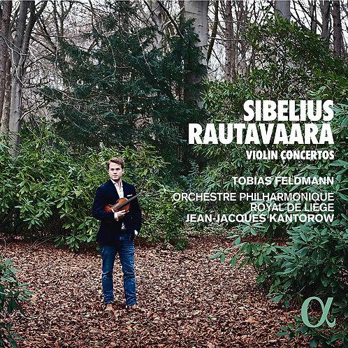 Sibelius Rautavaara Tobias Feldman Violon Concertos