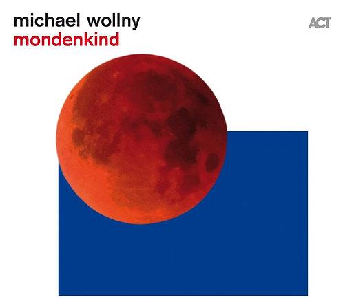 MICHAEL WOLLNY Mondenkind