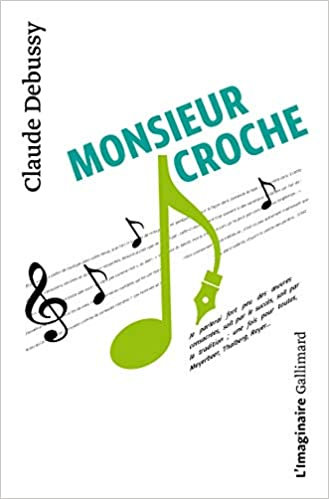Debussy Mondieur Croche