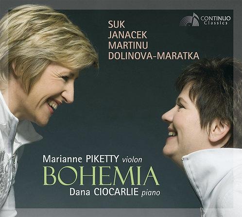 Bohemia Marianne Piketty-Dana Ciocarlie Suk/janacek/Martinu/Dolinova-Maratka
