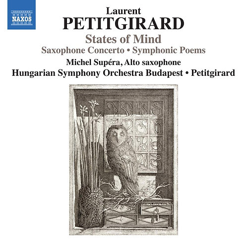 Laurent Petitgirard States of Mind Saxophone concerto Hungarian Symphony Orchest