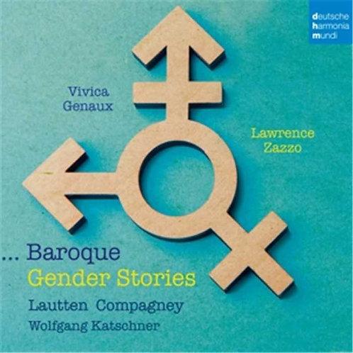 Gender Stories Baroque Lawrence Zazzo & Vivica Genaux Soldes