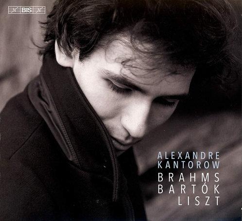 Alexandre Kantorow: Brahms, Bartok, Liszt Piano