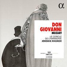 Mozart Don Giovanni Jérémie Rhorer Le Cercle de l'Harmonie