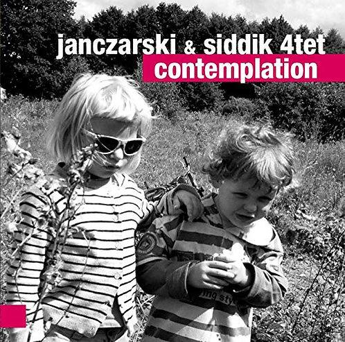 JANCZARSKI & SIDDIK 4TET Contemplation
