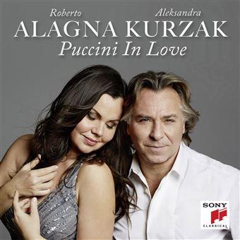 Roberto Alagna Aleksandra Kurzak Puccini in Love