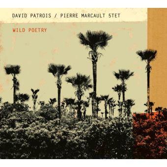 David Patrois & Pierre Marcault Wild Project