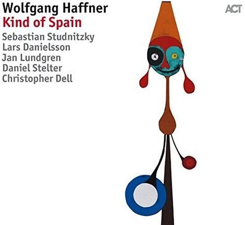 Wolfgang Haffner Kind of Spain Sébastien Studnitsky/lars Danielsson/Jan Lundgren