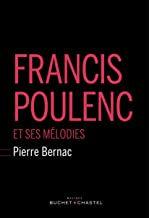 Francis Poulenc mélodies Pierre Bernac
