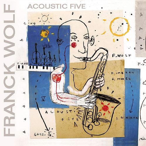 WOLF Franck ACOUSTIC FIVE
