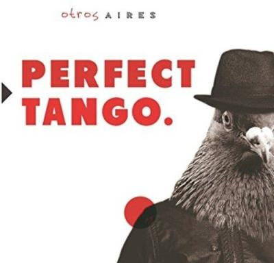 Otros Aires Perfect Tango