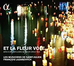 Et la Fleur vole François Lazarevitch les Musiciens de St Julien