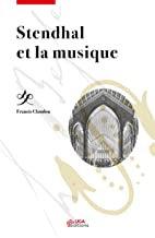 Stendhal et la musique Francis Claudon