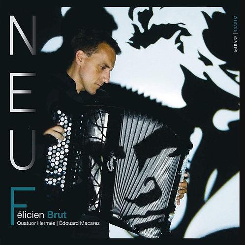 Félicien Brut  Neuf Quatuor Hermes/Edouard Macarez