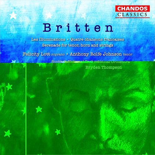 BrittenLes Illuminations Felicity Lott/Anthony Rolfe Johnson/Michael Thompson