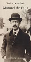 Manuel de Falla Xavier Lacavalerie