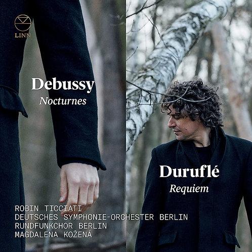 Debussy Nocturnes-Duruflé Requiem Robin Ticciati Deutsches Symphonie-Orchester B
