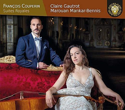 François Couperin Suites Royales Claire Gautrot/Marouan Mankar-Bennis