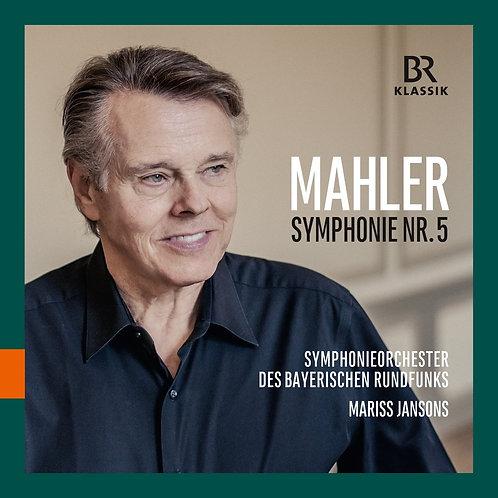 Mahler Symphonie N°5 Mariss Jansens Bayerische Rundfunks