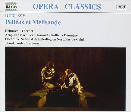 Debussy Pelléas et Mélisande Jean-Claude Casadesus Orchestre National de Lille