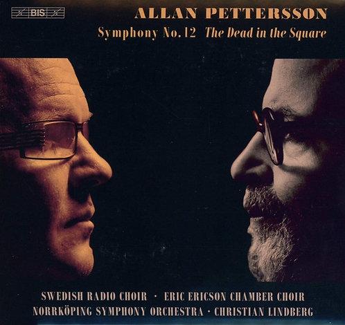 Allan PETTERSSON: Symphonie n°12 The Dread in the square