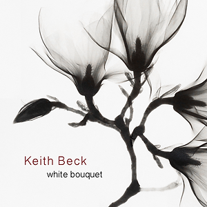 Keith Beck - CD Cover - White Bouquet.pn