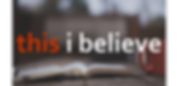This I Believe.png