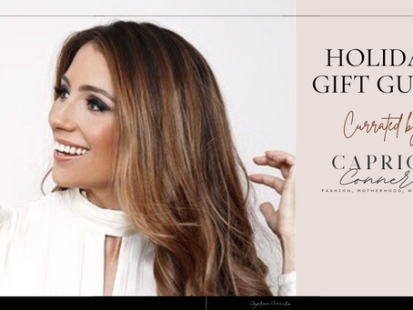 HOLIDAY GIFT GUIDE curated by Caprice Conners