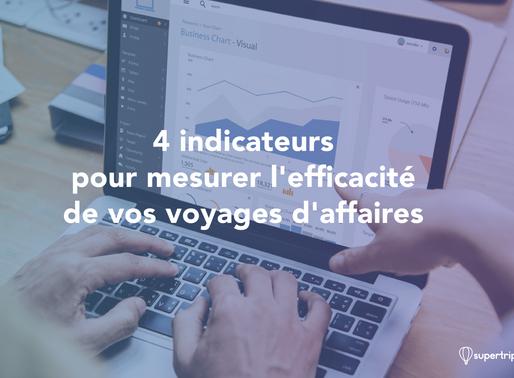 4 indicateurs pour mesurer l'efficacité de vos voyages d'affaires