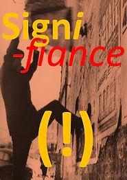 'Signi-fiance' Caprenters Wharf Gallery,