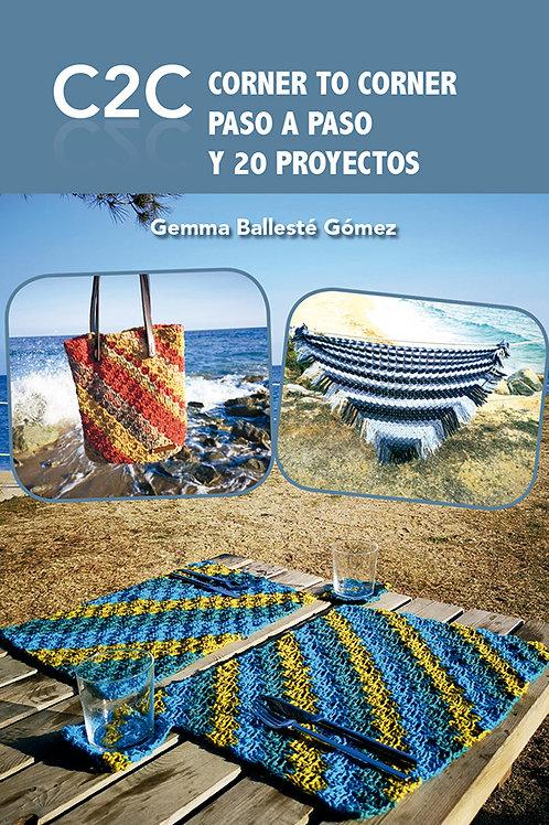 DIGITAL C2C CORNER TO CORNER CROCHET PASO A PASO Y 20 PROYECTOS