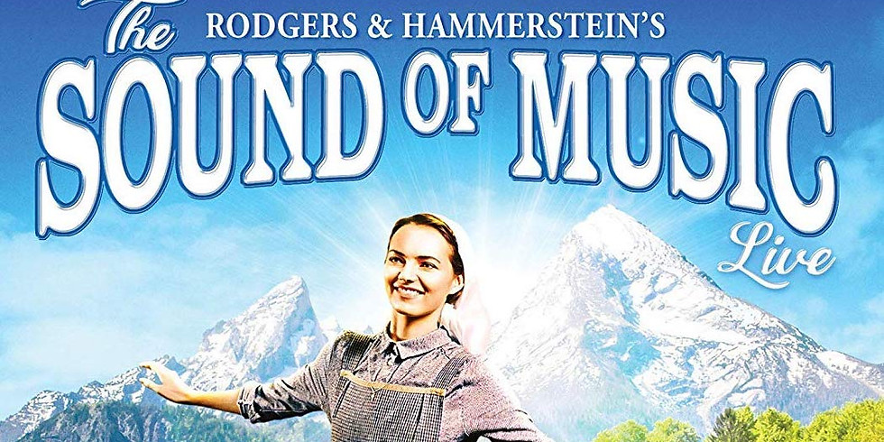 Sound of Music - Broadway Musical