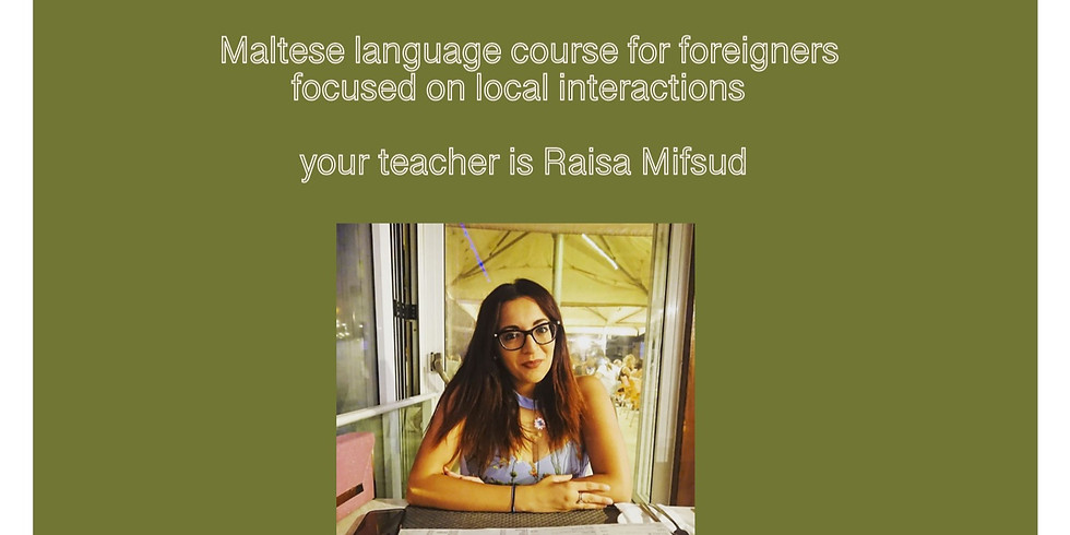 Maltese (local interaction) for Foreigners