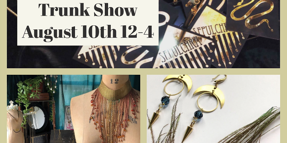 Sepulchra Trunk Show ON AUGUST 10th!