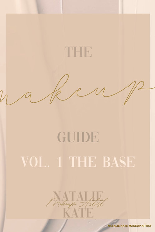 The Makeup Guide: VOL 1: The Base.