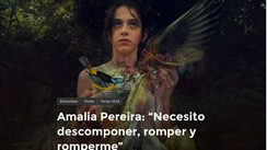 "Amalia Pereira: ""Necesito descomponer, romper y romperme"""