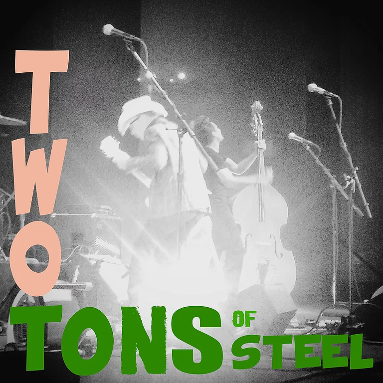 Two Tons Of Steel | Live @ The Dirty South