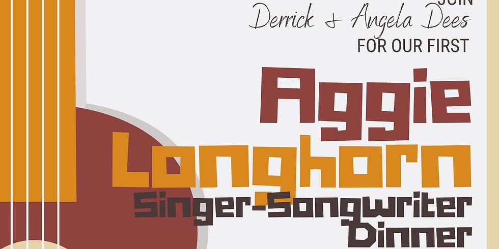 Aggie Longhorn  Singer - Songwriter Dinner