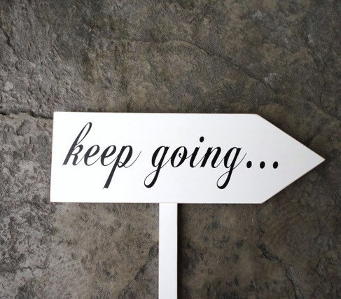 """Two Words To Succeed """"Keep Going"""""""