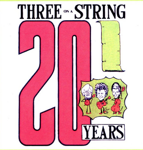 Three on a String - 20 Years (CD)