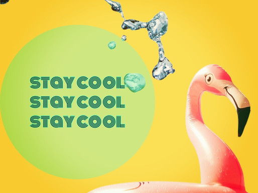 Tips to Stay Cool!