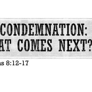 No Condemnation: What Comes Next?