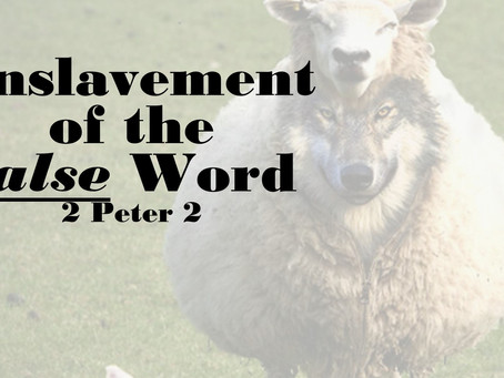 Enslavement of the False Word