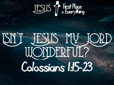 Isn't Jesus My Lord Wonderful?