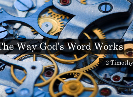 The Way God's Word Works