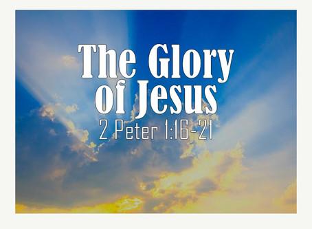The Glory of Jesus
