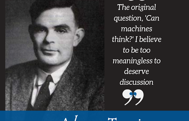 "Alan Turing Believed the Question ""Can machines think?"" to be Meaningless"